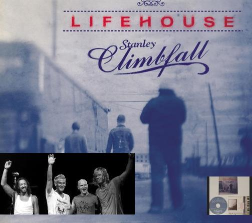 "LifeHouse-""Stanley Climbfall"""